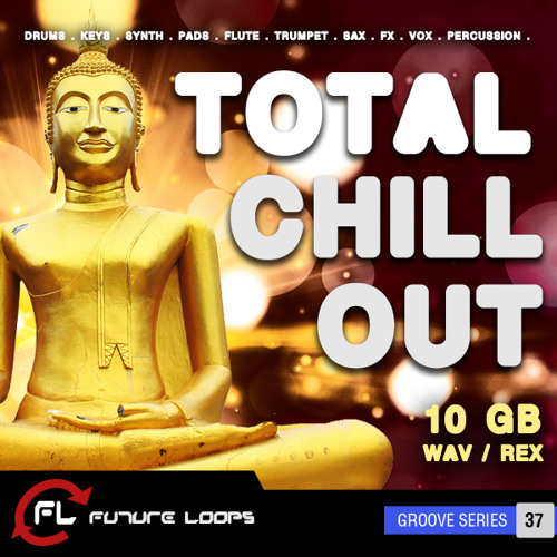Total Chill Out - Demo 7