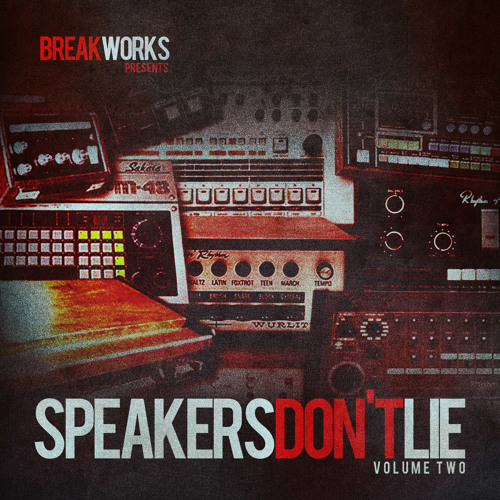 BreakWorks - Speakers Don't Lie vol.2