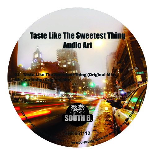 Audio Art - Taste Like The Sweetest Thing (Original Mix) Beatport Out Now!
