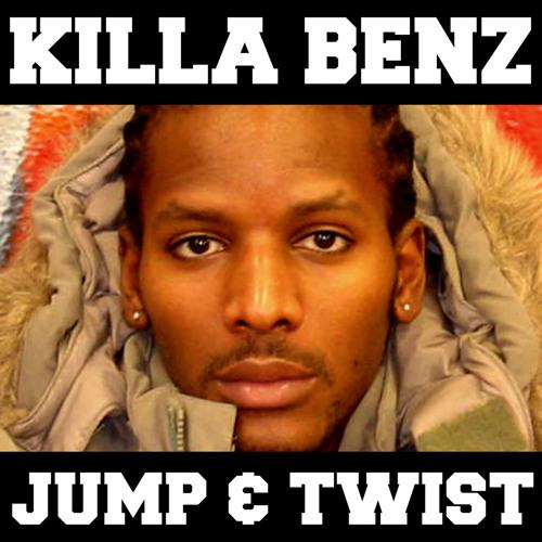 Killa Benz - Jump & Twist