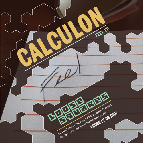 "Calculon - ""I Need You"" [LOOSE L709]"