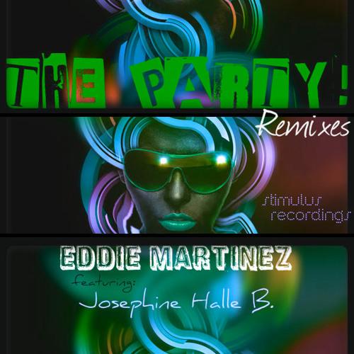 Eddie Martinez Feat. Josephine Halle B. - The Party! (Obra's Boom Bump Mix) [Stimulus Recordings]