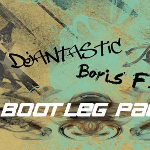 Boris F. & Djantastic (Bootleg Pack 2012) [Preview]