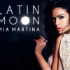 Latin Moon - Mia Martina (Produced By Pilzbury)