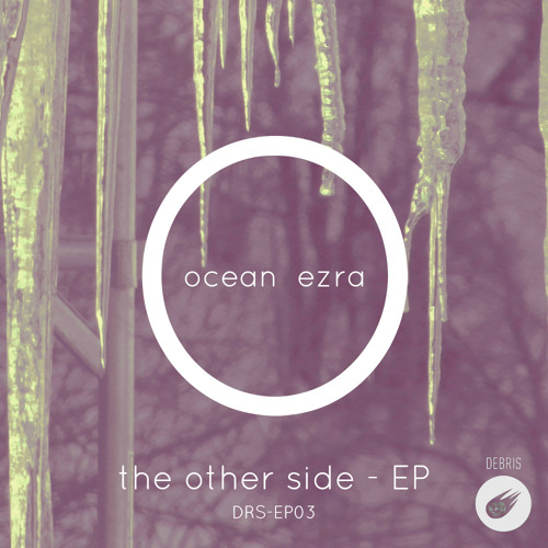 Ocean Ezra - The Other Side