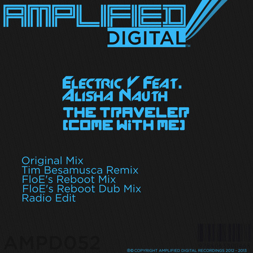 Electric V feat. Alisha Nauth - The Traveller (Come with me) (Radio Edit)