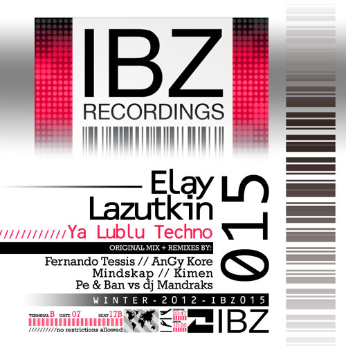Elay Lazutkin - Ya Lublu Techno (Original Mix)