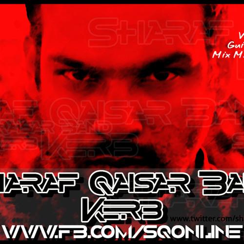Sharaf Qaisar Band - Kerb