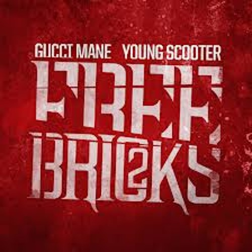 Gucci Mane & Young Scooter ft. Young Dolph - Can't Handle Me