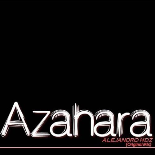 Alejandro Hdz - Azahara (Original Mix)