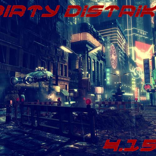 Dirty Distrikt - 4.15 AM
