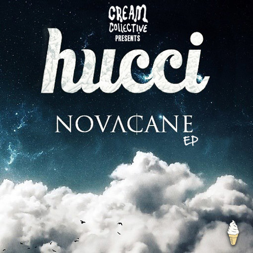 Hucci - Novacane EP (Promo Mix) [BUY NOW]