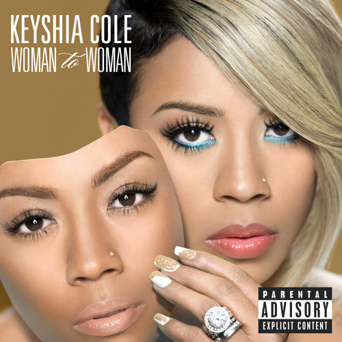 Keyshia Cole - Woman To Woman (Ft. Ashanti)
