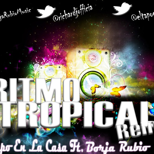 Borja Rubio ft El Tapo   Ritmo Tropical REMIX