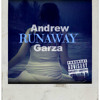 Andrew Garza - Runaway (Free Mp3 Download)