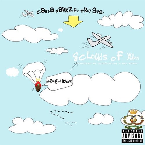 8 Clouds of Yum (feat. Troy Ave.)