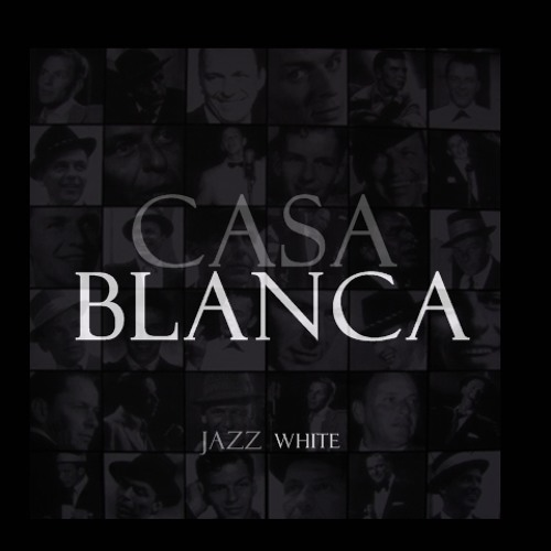 Jazz White -Casa Blanca