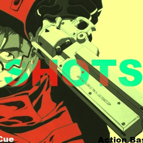 "Jay Cue - ""Shots"" P. Action Bastard"