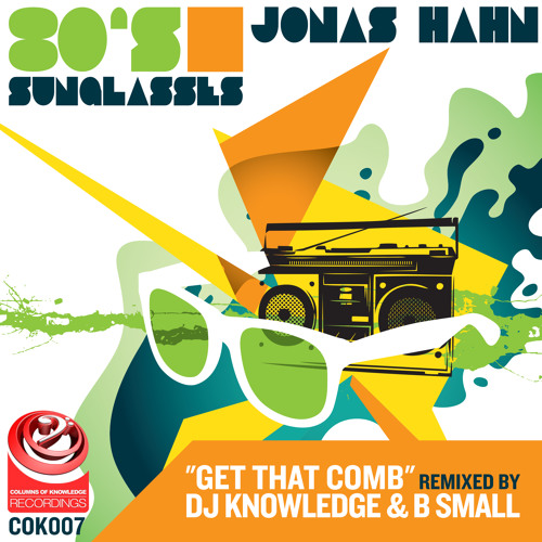 COK007 - JONAS HAHN - GET THAT COMB - DJ KNOWLEDGE & B SMALL REMIX