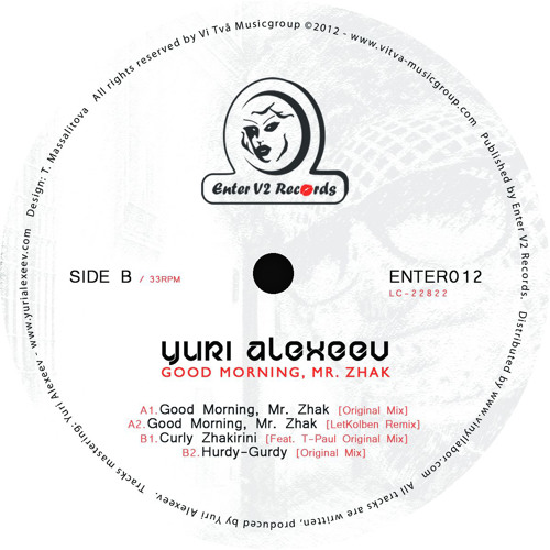 Yuri Alexeev - Good morning, Mr. Zhak (LetKolben Remix) / ONLY VINYL RELEASE / Enter V2 Records