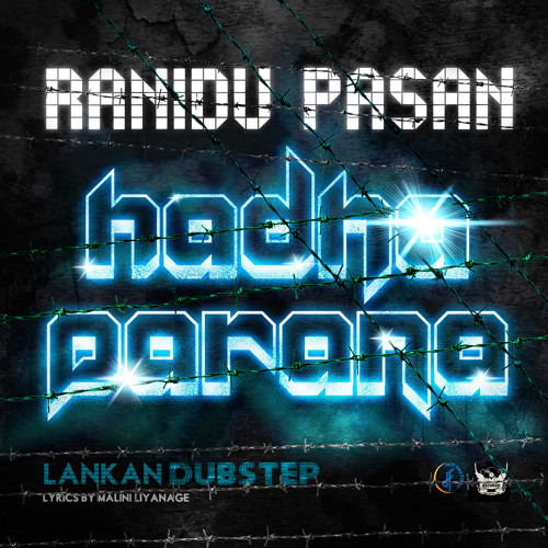 Hadha Parana - Ranidu and Pasan -SL Dubstep [BBC RADIO VERSION]