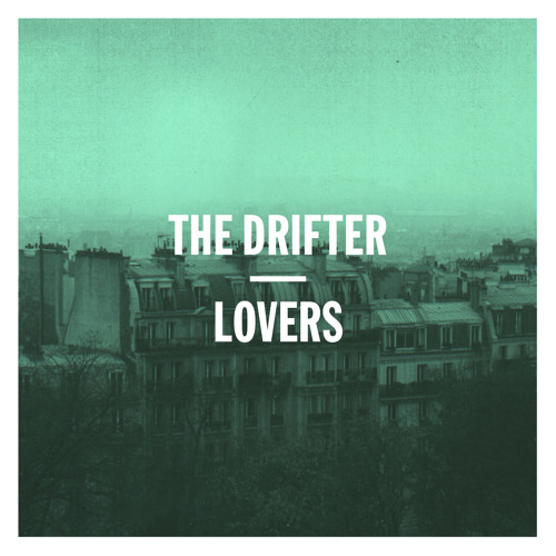 The Drifter - Another Chance