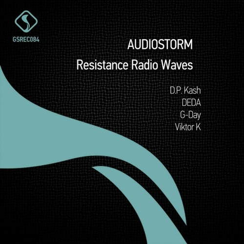 AudioStorm - Resistance Radio Waves  (Viktor K Breaks Mix)  [Green Snake] (cut)