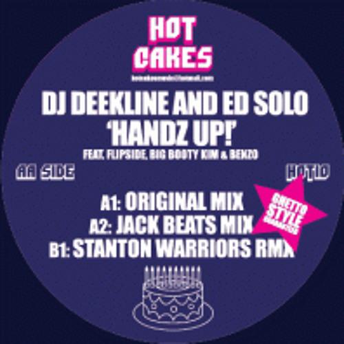 Deekline & Ed Solo - Handz Up (Stanton Warriors Remix)
