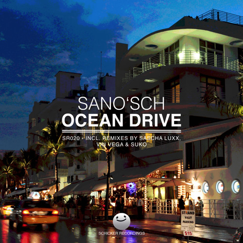 Sanosch - Ocean Drive (Vin Vega Numbered Mix) SCHICKER RECORDINGS (Snippet)