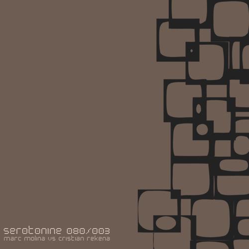 Marc Molina Vs Cristian Rekena-Serotonine-080 Records
