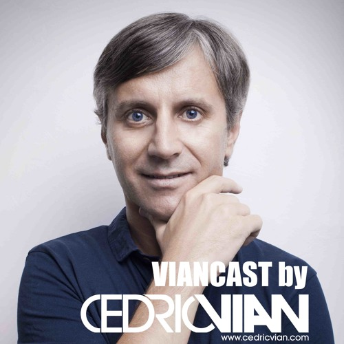 CEDRIC VIAN - VIANCAST 008 > FREE DOWNLOAD