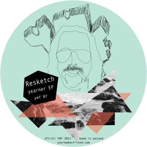 Resketch - Yearner EP - YMF07