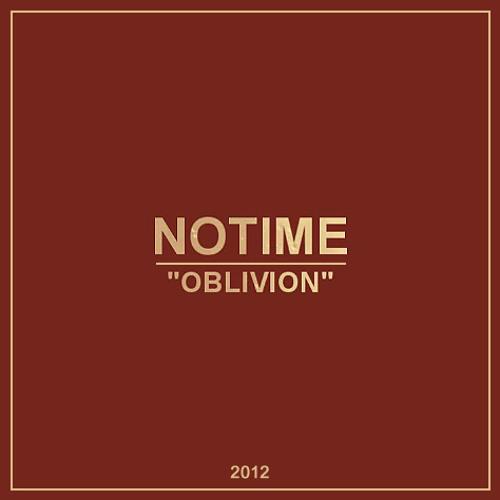 NoTime - Oblivion
