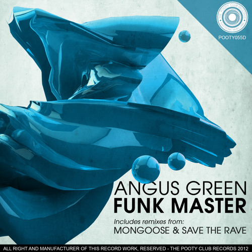 Angus Green - Funk Master (Save The Rave Remix) [OUT NOW ON BEATPORT]