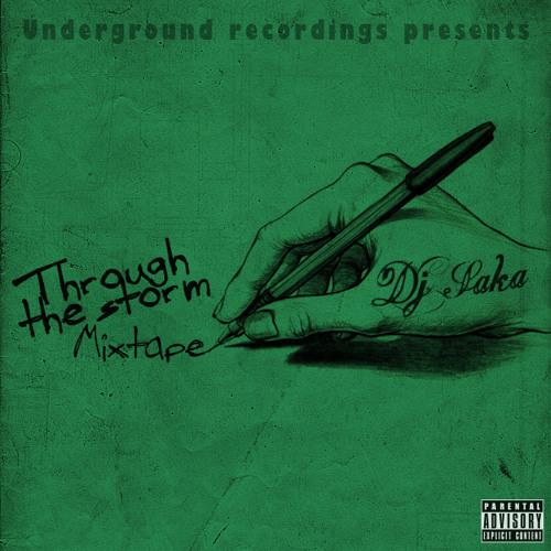 Dj Saka - Through the storm (mixtape 2012)