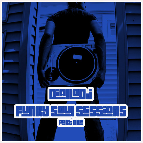 Funky Soul Sessions Part 1