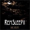 DOC DELAY - REM SLEEP II (SAMPLER)