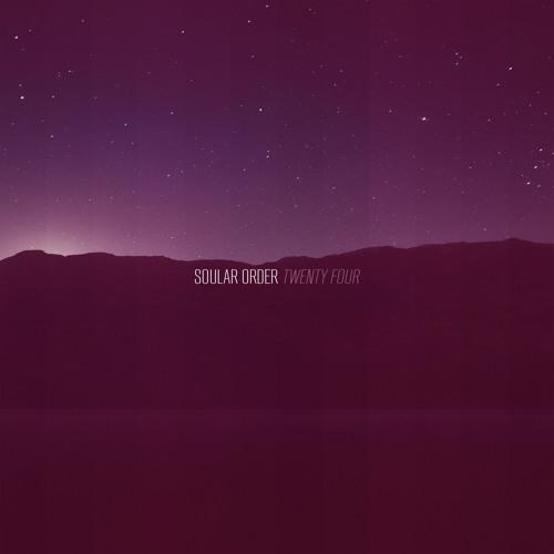 Soular Order - Twenty Four