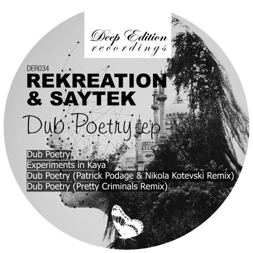 ReKreation & Saytek / Dub Poetry Ep