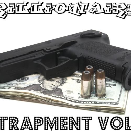 Trillionaires - Entrapment Vol. 2