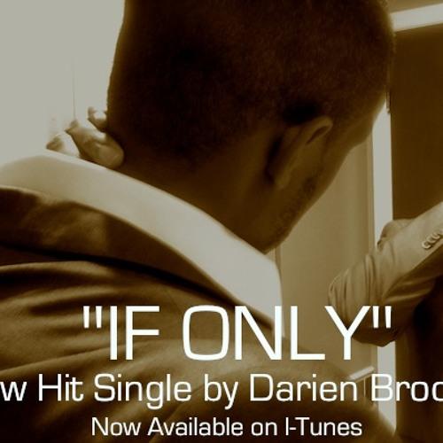 If Only by Darien Brockington