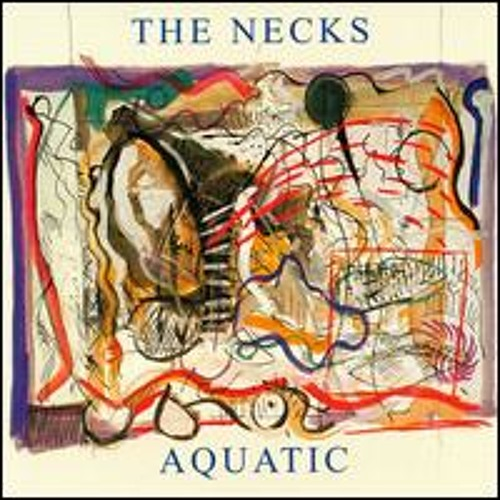 The Necks - Aquatic II
