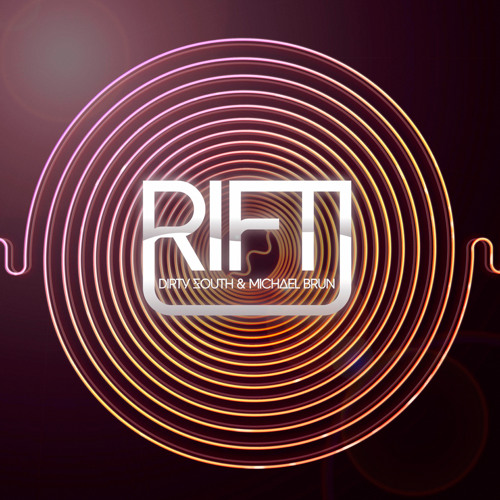 Dirty South & Michael Brun - Rift [Pete Tong/BBC Radio 1 Clip] *OUT NOW*