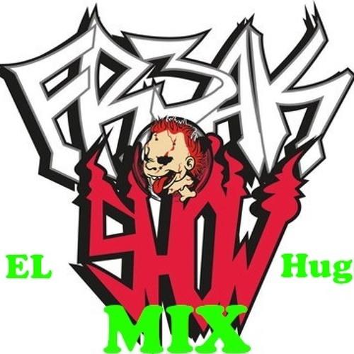 (Freakshow Mix) - El Hugo