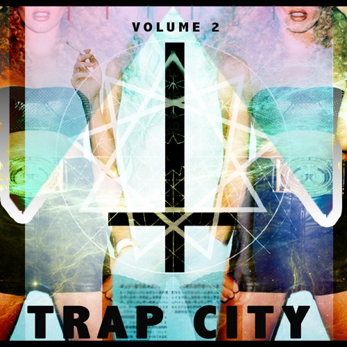 TRAP CITY SESSIONS VOLUME 2 feat: ULTRAVIOLET & NAPSTY
