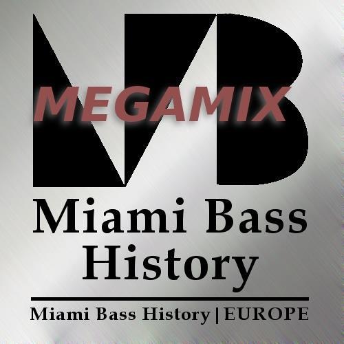 Miami Bass History Megamix
