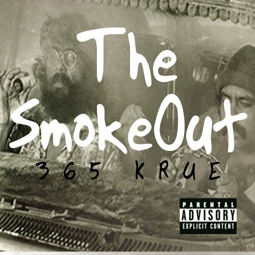 365 Krue - The SmokeOut - Free Download