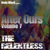 Andy Ward -  After Ours Volume 7, The Relentless