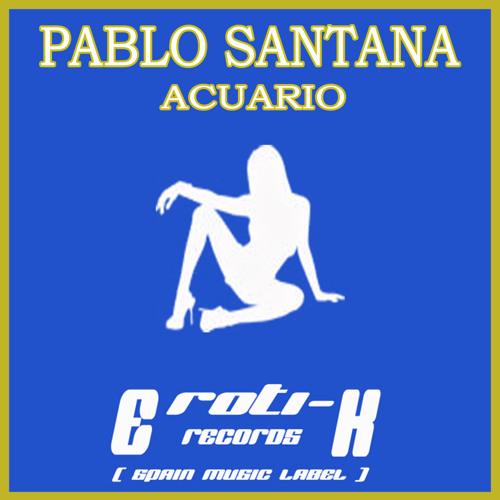 Pablo Santana - Acuario ( demo ) Eroti-k Records