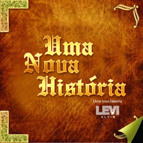 Beijo Roubado - Levi Alvim - Uma Nova História